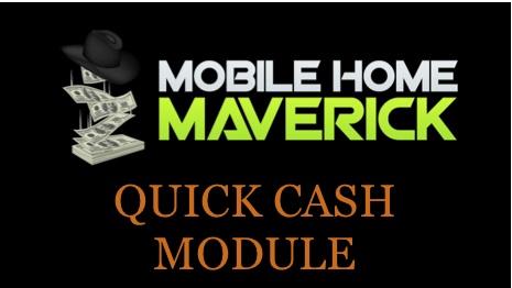 Quick Cash Module